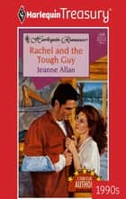 Rachel and the Tough Guy ebook by Jeanne Allan