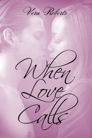 When Love Calls ebook by Vera Roberts