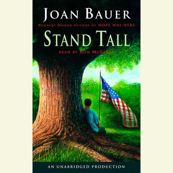 Stand Tall audiobook by Joan Bauer