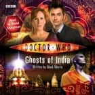 Doctor Who: Ghosts Of India audiobook by