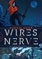 Wires and Nerve - Volume 1 ebook by Marissa Meyer, Douglas Holgate