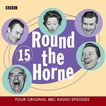 Round The Horne Vol 15 audiobook by Barry Took