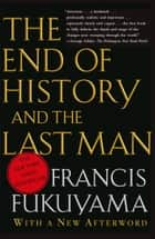 End of History and the Last Man ebook by Francis Fukuyama