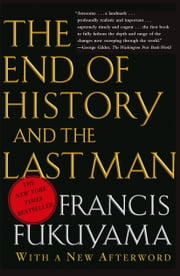 End of History and the Last Man ebook by Kobo.Web.Store.Products.Fields.ContributorFieldViewModel