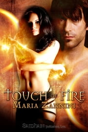 Touch of Fire ebook by Maria Zannini