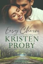 Easy Charm - A Boudreaux Novel ebook by