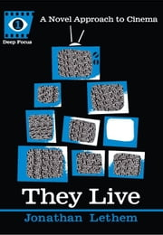 They Live ebook by Jonathan Lethem,Sean Howe
