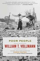 Poor People ebook by William T. Vollmann
