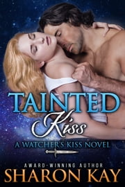 Tainted Kiss ebook by Sharon Kay