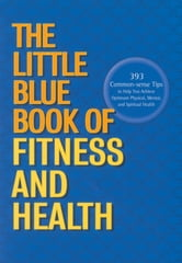 The Little Blue Book of Fitness and Health ebook by Gary Savage,Anthony Jarvis,Sara Henry