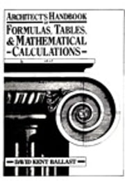 Architect's Handbook of Formulas, Tables, and Mathematical Calculations ebook by Kobo.Web.Store.Products.Fields.ContributorFieldViewModel