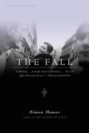 The Fall - A Novel ebook by Simon Mawer
