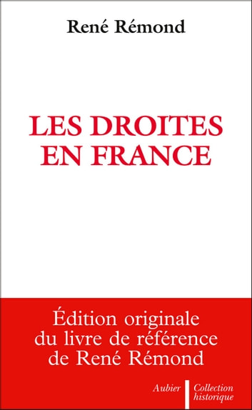 Les Droites en France ebook by René Rémond