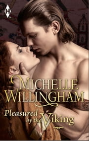 Pleasured by the Viking ebook by Michelle Willingham