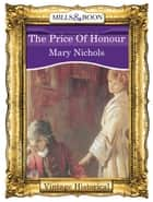 The Price Of Honour (Mills & Boon Historical) ebook by Mary Nichols
