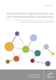 Presupuesto participativo en las universidades nacionales ebook by Kobo.Web.Store.Products.Fields.ContributorFieldViewModel