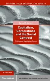 Capitalism, Corporations and the Social Contract - A Critique of Stakeholder Theory ebook by Samuel F. Mansell