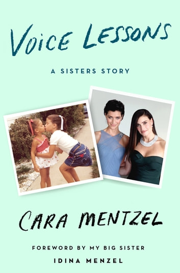 Voice Lessons - A Sisters Story ebook by Cara Mentzel