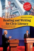 Reading and Writing for Civic Literacy ebook by Donald Lazere