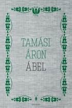 Ábel ebook by Tamási Áron