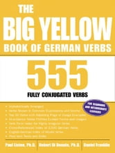 The Big Yellow Book of German Verbs ebook by Listen, Paul