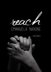 Reach ebook by Emanuela Navone