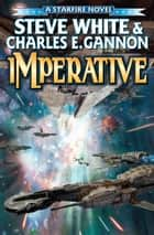 Imperative ebook by Steve White, Charles E. Gannon