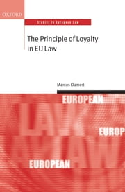 The Principle of Loyalty in EU Law ebook by Marcus Klamert