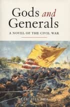 Gods and Generals ebook by Jeff Shaara