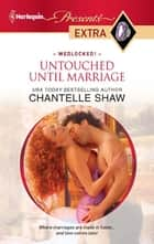 Untouched Until Marriage ekitaplar by Chantelle Shaw