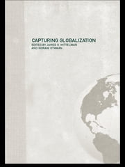 Capturing Globalization ebook by James H Mittelman,Norani Othman