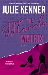 The Manolo Matrix ebook by Julie Kenner