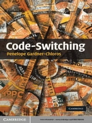 Code-switching ebook by Penelope Gardner-Chloros