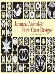 Japanese Animal and Floral Crest Designs ebook by Paul Negri