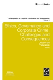 Ethics, Governance and Corporate Crime - Challenges and Consequences ebook by