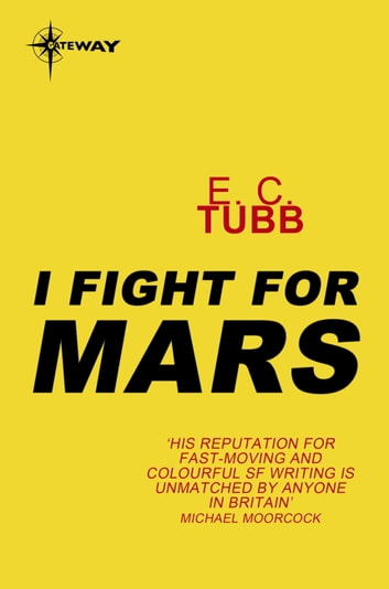 I Fight for Mars ebook by E.C. Tubb