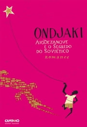 AvóDezanove e o Segredo do Soviético ebook by ONDJAKI