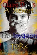 The Invasion of Tork ebook by Claire Davis, Al Stewart