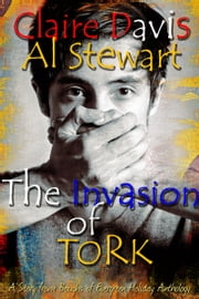 The Invasion of Tork ebook by Claire Davis,Al Stewart