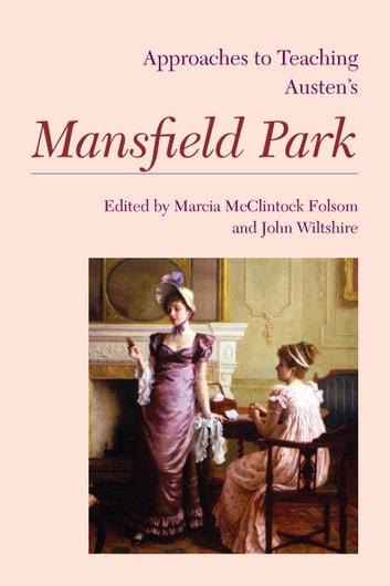 womens education in mansfield park essay Johnny love math jane austen casebook s jane welsh carlyle a new selection of he jane talbot jane austen mansfield park jane austen great classic library jane netley.