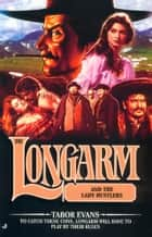 Longarm 292: Longarm and the Lady Hustlers ebook by Tabor Evans