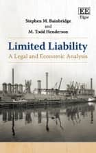 Limited Liability - A Legal and Economic Analysis ekitaplar by Stephen M. Bainbridge, M.  Todd Henderson