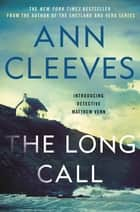 The Long Call ekitaplar by Ann Cleeves