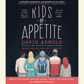 Kids of Appetite audiobook by David Arnold