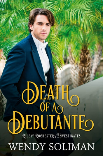 Death of a Debutante ebook by Wendy Soliman