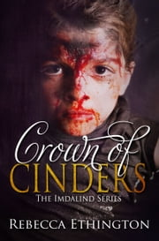 Crown of Cinders ebook by Rebecca Ethington