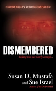 Dismembered ebook by Susan D. Mustafa,Sue Israel