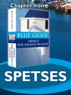 Spetses - Blue Guide Chapter ebook by Nigel McGilchrist