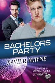 Bachelors Party ebook by Xavier Mayne