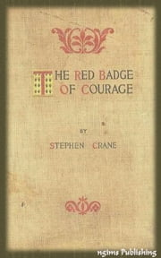 The Red Badge of Courage (Illustrated + Audiobook Download Link + Active TOC) ebook by Stephen Crane